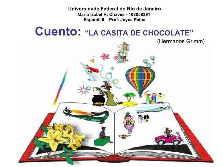 """Cuento-""""LA CASITA DE CHOCOLATE"""""""