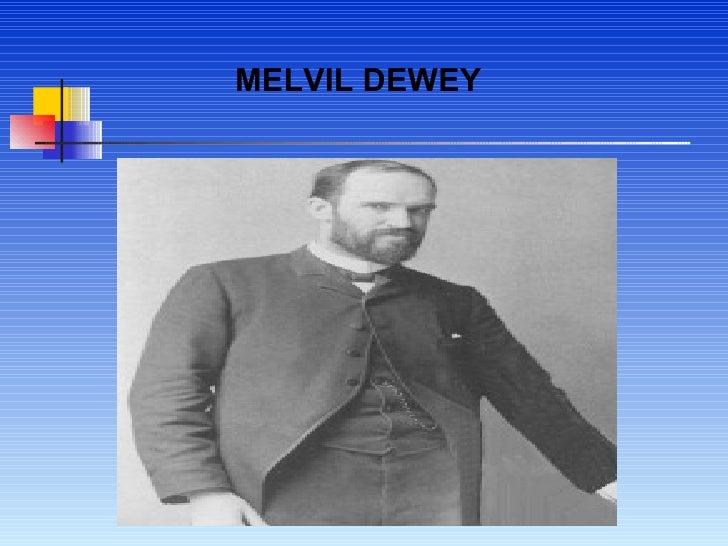 MELVIL DEWEY
