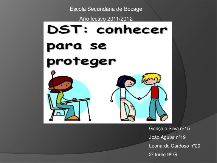 Escola Secundária de Bocage   Ano lectivo 2011/2012                              Gonçalo Silva nº15                       ...