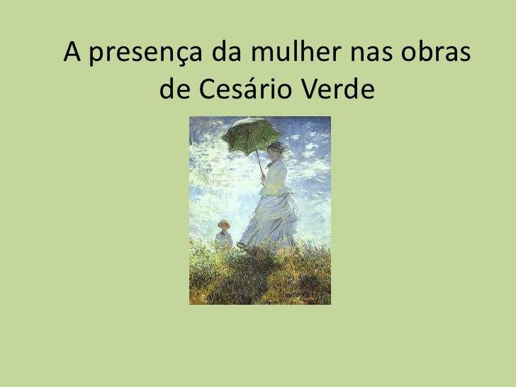 A presença da mulher nas obras       de Cesário Verde