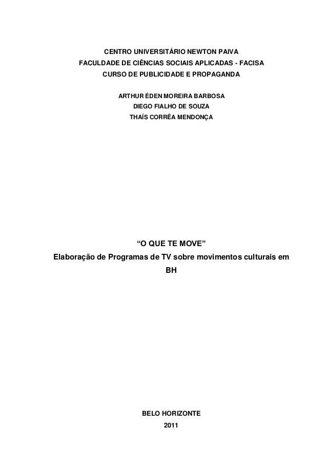 0  CENTRO UNIVERSITÁRIO NEWTON PAIVA  FACULDADE DE CIÊNCIAS SOCIAIS APLICADAS - FACISA CURSO DE PUBLICIDADE E PROPAGANDA A...