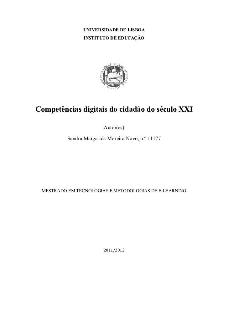UNIVERSIDADE DE LISBOA                INSTITUTO DE EDUCAÇÃOCompetências digitais do cidadão do século XXI                 ...