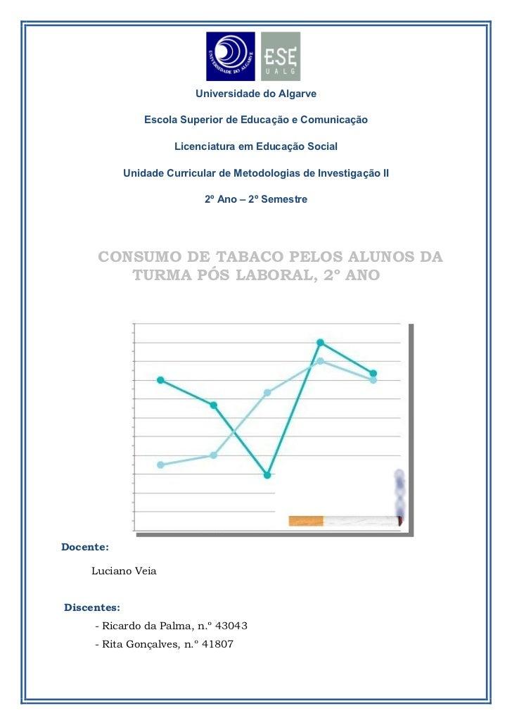 Trabalho Estatística - Metodologias Investigação II