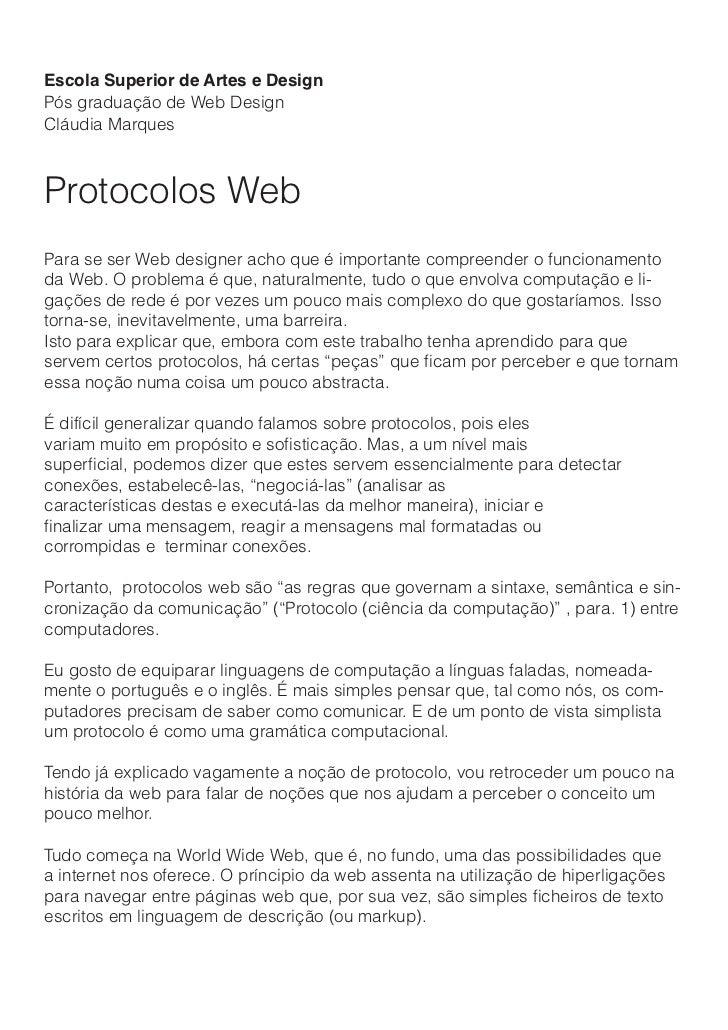 Escola Superior de Artes e DesignPós graduação de Web DesignCláudia MarquesProtocolos WebPara se ser Web designer acho que...