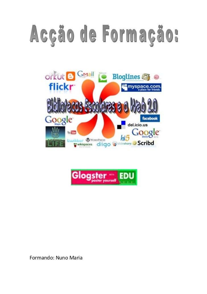 """1510665225425<br />Formando: Nuno Maria<br />Introdução<br />Segundo Tim O´Reily, a """"Web 2.0 e a mudança para uma internet..."""