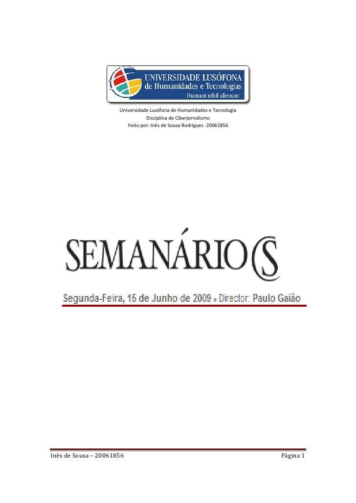 Universidade Lusófona de Humanidades e Tecnologia                                  Disciplina de Ciberjornalismo          ...