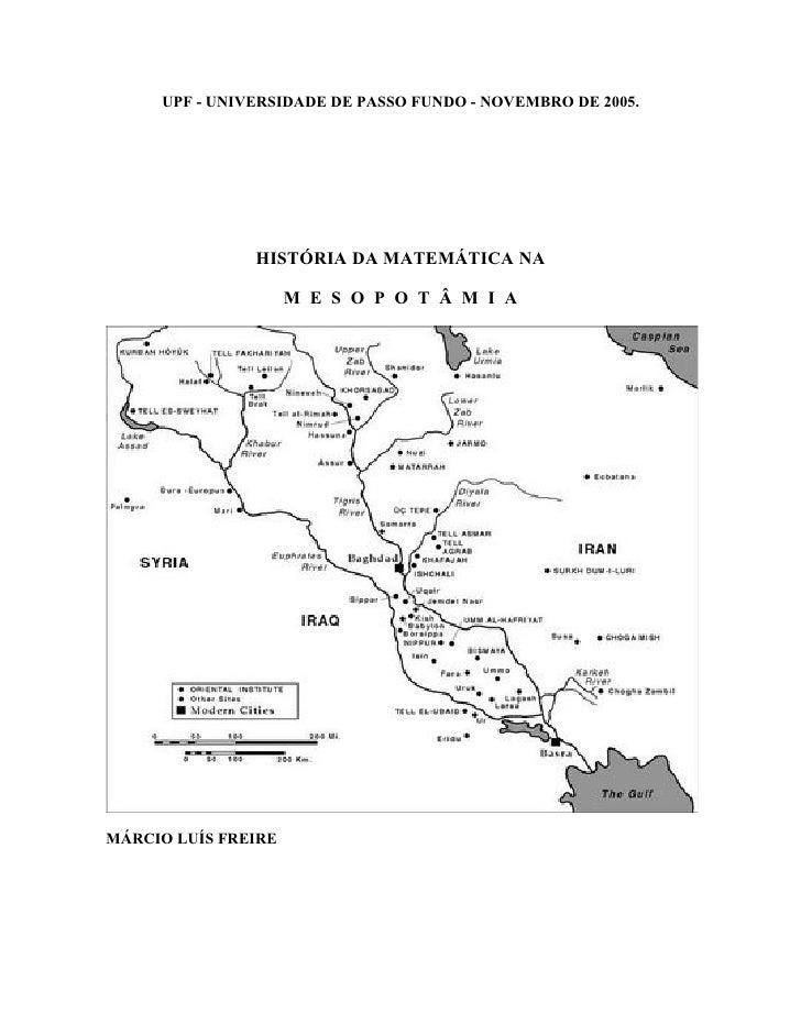 UPF - UNIVERSIDADE DE PASSO FUNDO - NOVEMBRO DE 2005.                    HISTÓRIA DA MATEMÁTICA NA                       M...