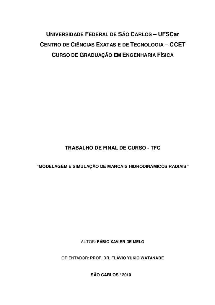 UNIVERSIDADE FEDERAL DE SÃO CARLOS – UFSCar CENTRO DE CIÊNCIAS EXATAS E DE TECNOLOGIA – CCET     CURSO DE GRADUAÇÃO EM ENG...