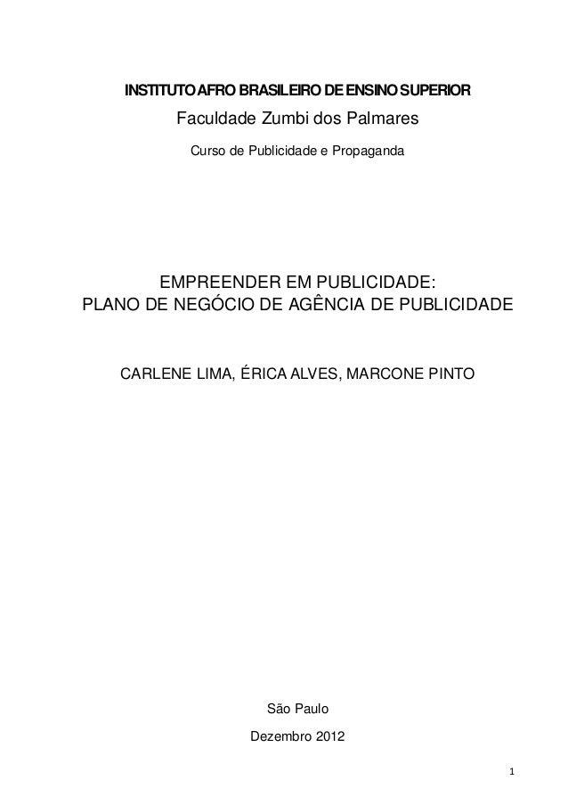 INSTITUTO AFRO BRASILEIRO DE ENSINO SUPERIOR          Faculdade Zumbi dos Palmares            Curso de Publicidade e Propa...