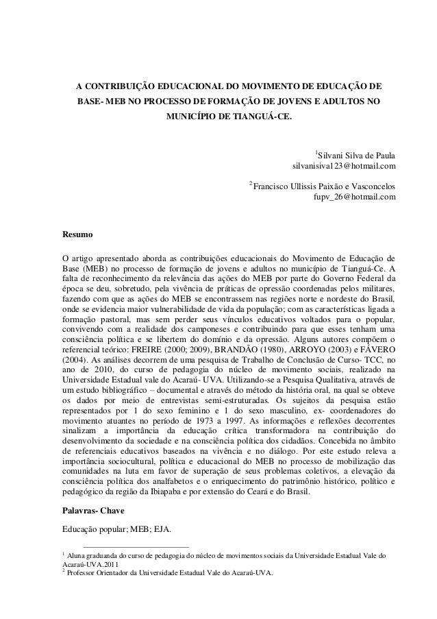 A CONTRIBUIÇÃO EDUCACIONAL DO MOVIMENTO DE EDUCAÇÃO DE BASE- MEB NO PROCESSO DE FORMAÇÃO DE JOVENS E ADULTOS NO MUNICÍPIO ...