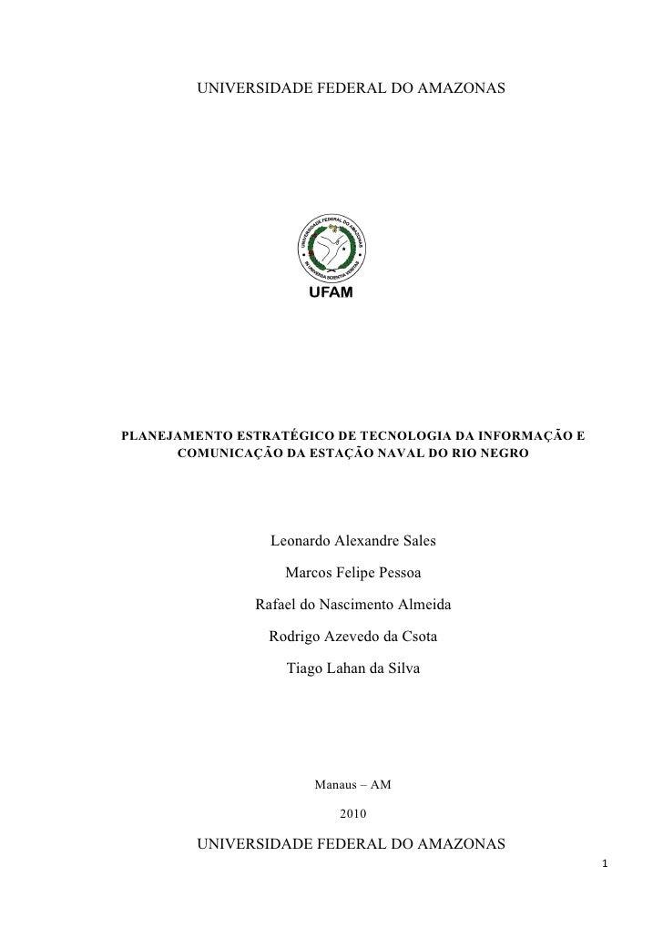 UNIVERSIDADE FEDERAL DO AMAZONASPLANEJAMENTO ESTRATÉGICO DE TECNOLOGIA DA INFORMAÇÃO E      COMUNICAÇÃO DA ESTAÇÃO NAVAL D...