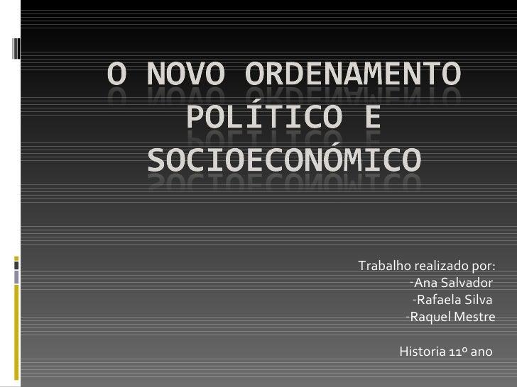 Novo ordenamento político e socioeconómico