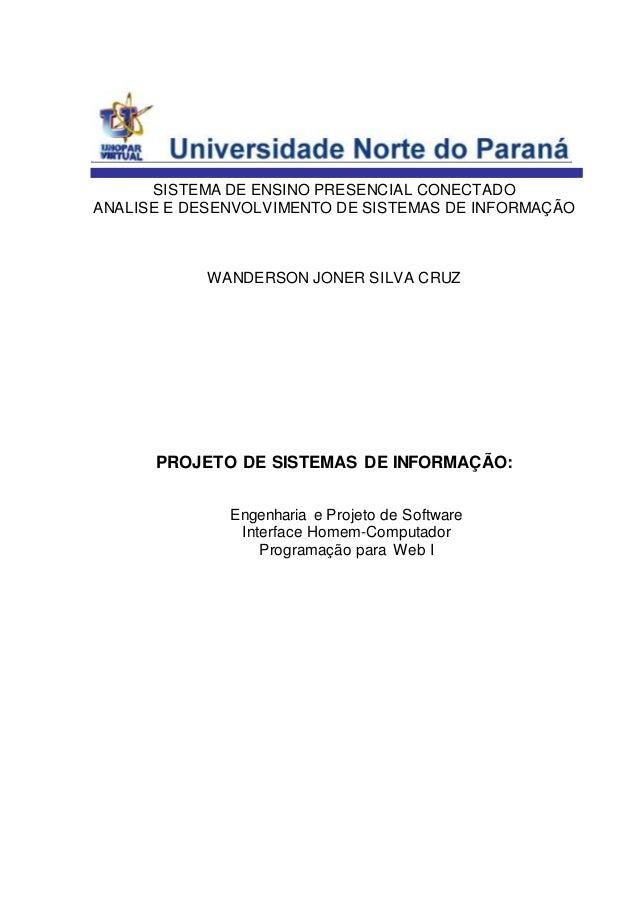 SISTEMA DE ENSINO PRESENCIAL CONECTADO  ANALISE E DESENVOLVIMENTO DE SISTEMAS DE INFORMAÇÃO  WANDERSON JONER SILVA CRUZ  P...