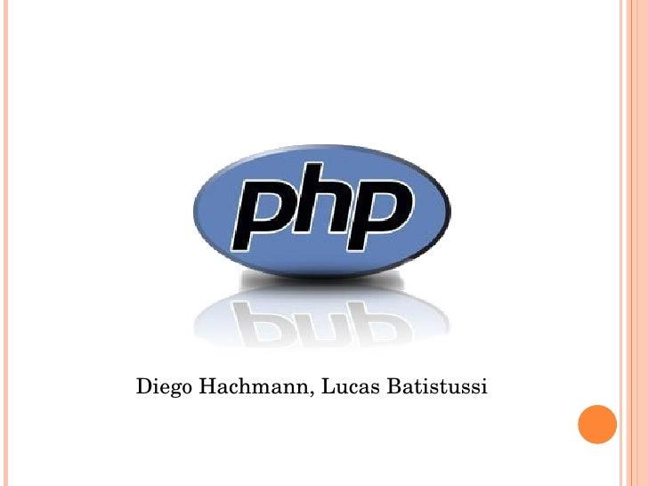 DiegoHachmann,LucasBatistussi