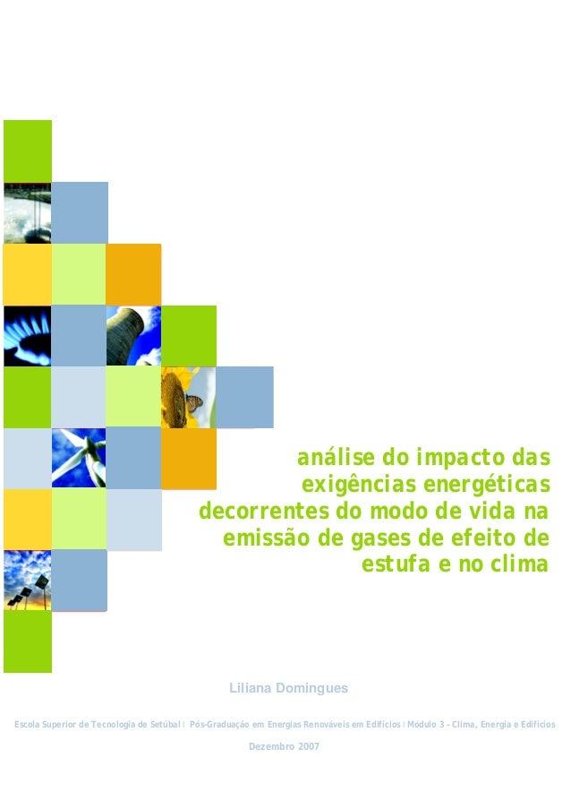 Análise do impacto das exigências energéticas decorrentes do modo de vida na emissão de GEE´s