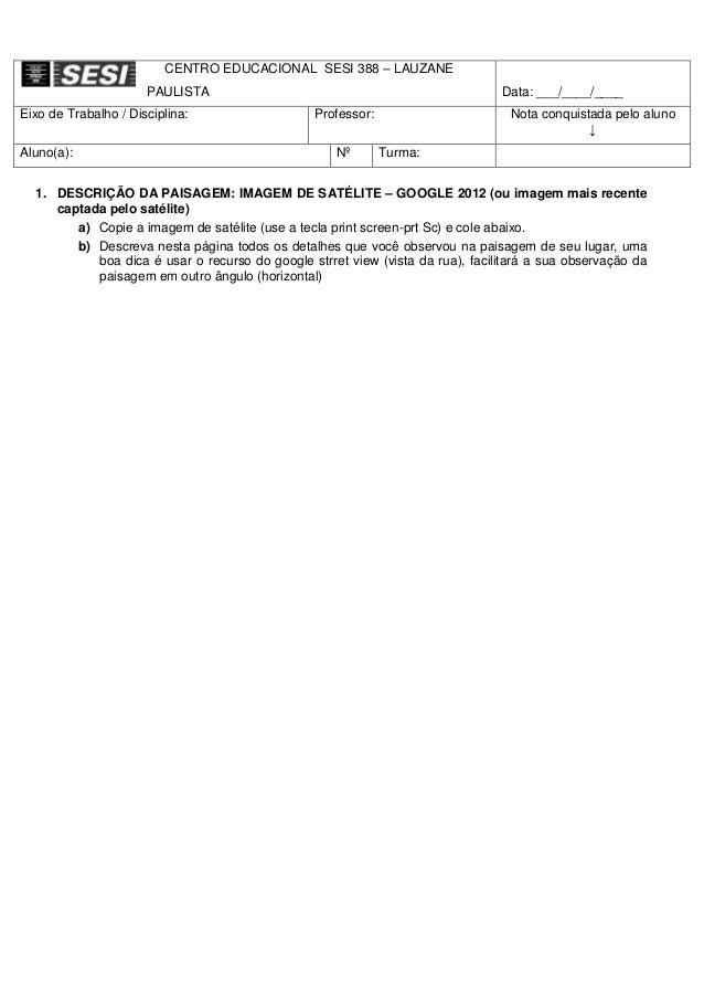 CENTRO EDUCACIONAL SESI 388 – LAUZANE                      PAULISTA                                                  Data:...