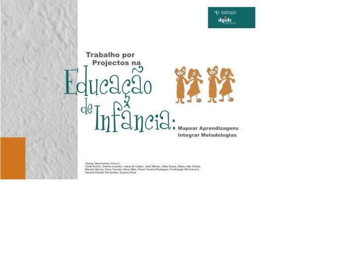 """ÍndiceCapítulo 1   Trabalho por Projectos na Educação de Infância       6Capítulo 2   Projecto """"Arco-Íris""""                ..."""