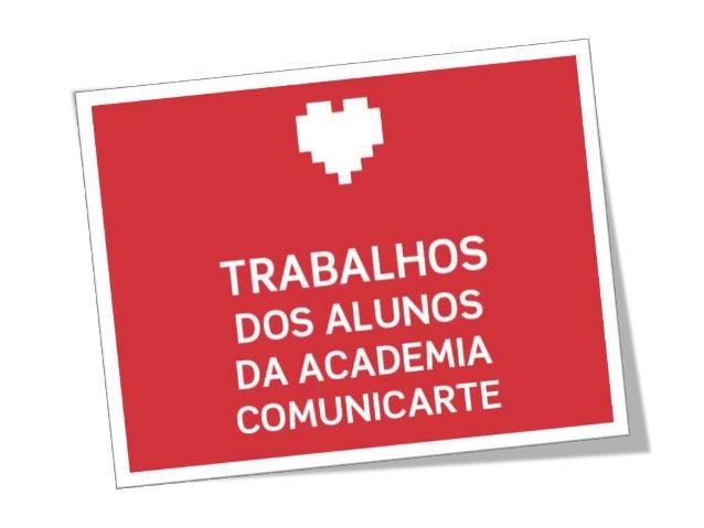 /academia.comunicarte.formacao • Nome do workshop: na imagem • Nome da aluna: Patrícia Carvalho • Acesso gratuito ao works...