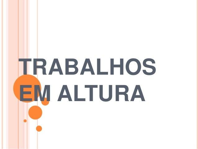 TRABALHOS EM ALTURA