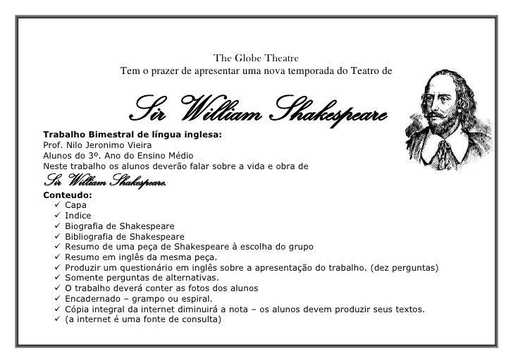 The Globe Theatre                 Tem o prazer de apresentar uma nova temporada do Teatro de                   Sir William...