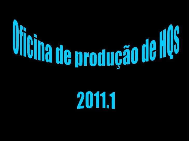 Oficina de produção de HQs 2011.1