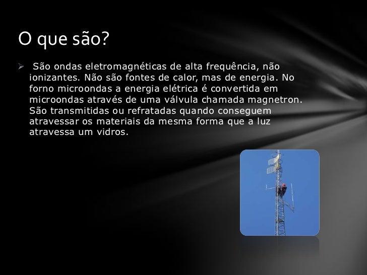 4 Exemplos de ondas eletromagneticas