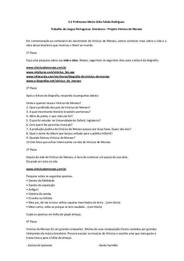 E.E Professora Maria Célia Falcão RodriguesTrabalho de Língua Portuguesa- Literatura – Projeto Vinícius de MoraesEm comemo...