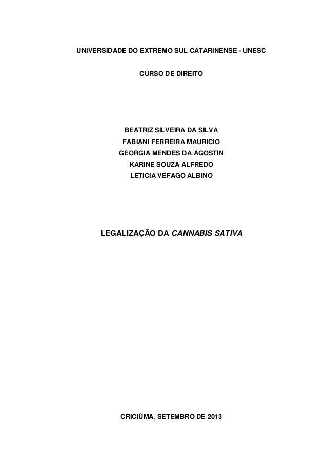 UNIVERSIDADE DO EXTREMO SUL CATARINENSE - UNESC  CURSO DE DIREITO  BEATRIZ SILVEIRA DA SILVA FABIANI FERREIRA MAURICIO GEO...