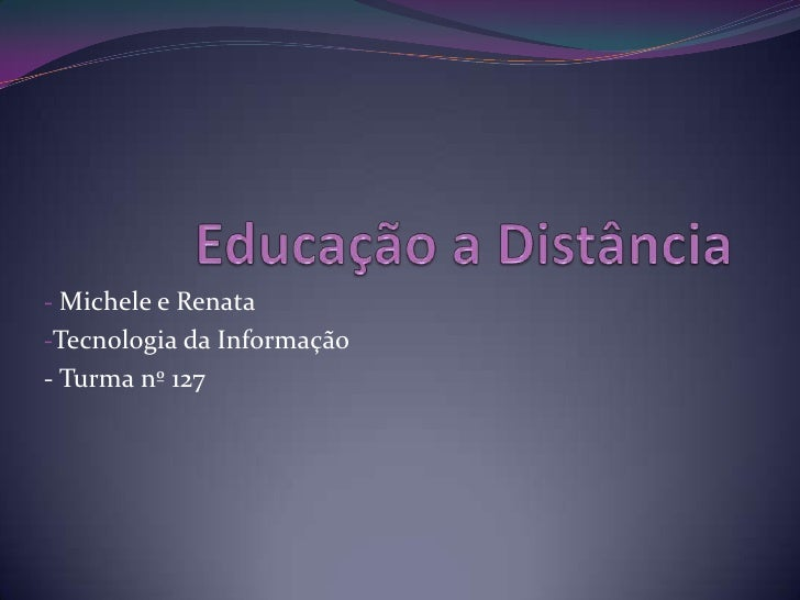 - Michele e Renata -Tecnologia da Informação - Turma nº 127