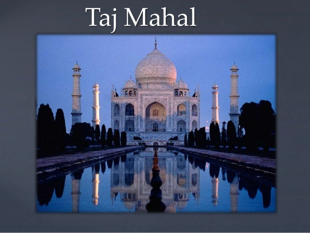 { Taj Mahal