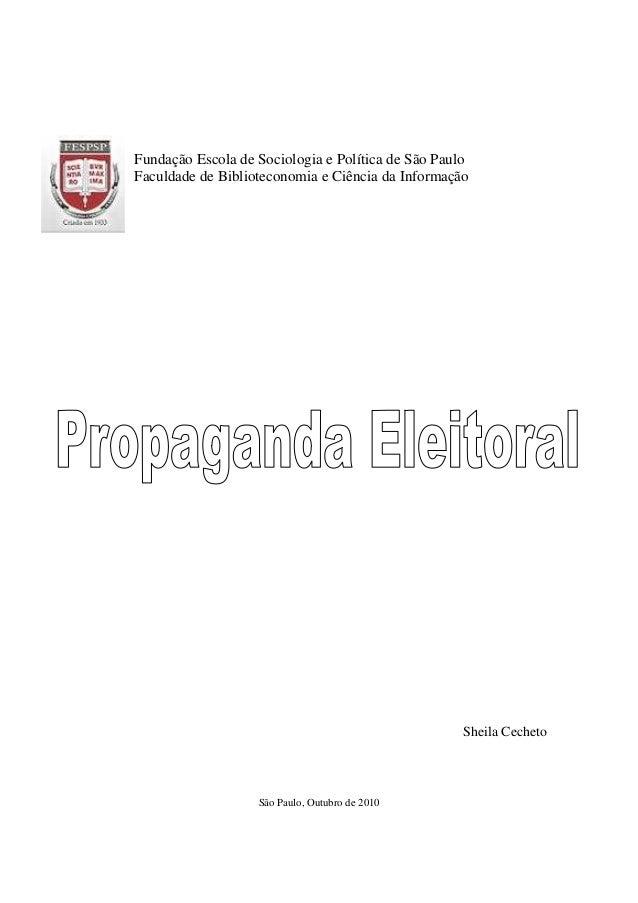 Fundação Escola de Sociologia e Política de São Paulo Faculdade de Biblioteconomia e Ciência da Informação Sheila Cecheto ...
