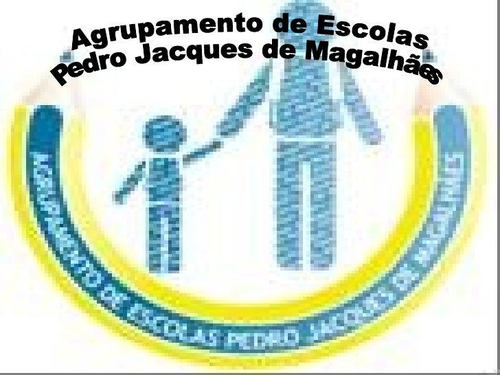 Agrupamento de Escolas Pedro Jacques de Magalhães