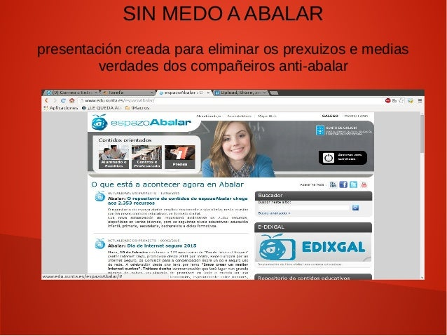 SIN MEDO A ABALAR presentación creada para eliminar os prexuizos e medias verdades dos compañeiros anti-abalar