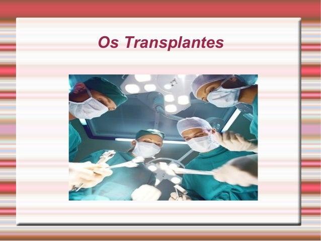 Os TransplantesTítulo