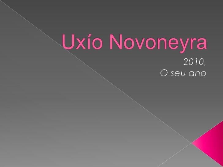 Uxio Novoneyra 2010