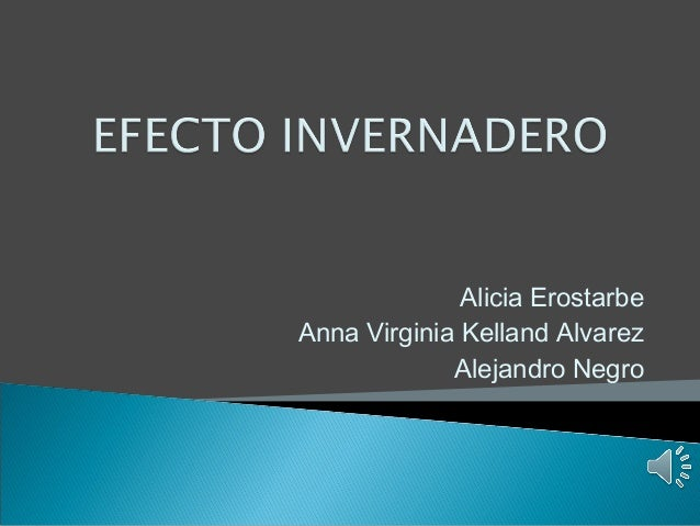 Alicia ErostarbeAnna Virginia Kelland Alvarez             Alejandro Negro