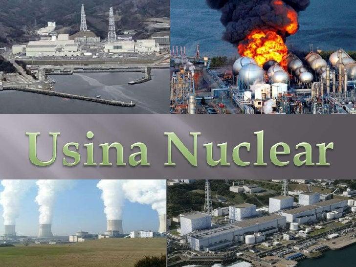 O que é uma Usina Nuclear?Uma Usina Nuclear é uma instalação industrial empregada para produzir eletricidade apartir de en...
