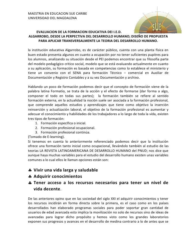 EVALUACION DE LA FORMACION EDUCATIVA DEI I.E.D. ALGARROBO, DESDE LA PERPECTIVA DEL DESARROLLO HUMANO; DISEÑO DE PROPUESTA ...
