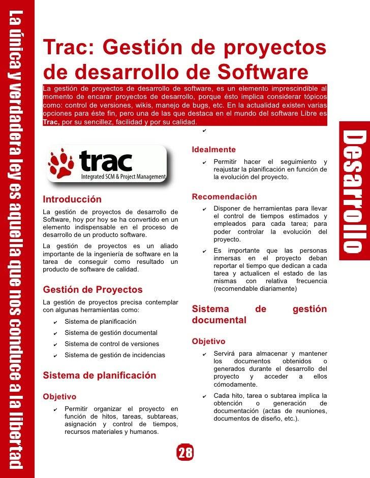 Trac: Gestión de proyectos de desarrollo de Software La gestión de proyectos de desarrollo de software, es un elemento imp...
