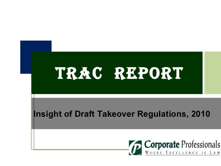 TRAC  Report Insight of Draft Takeover Regulations, 2010