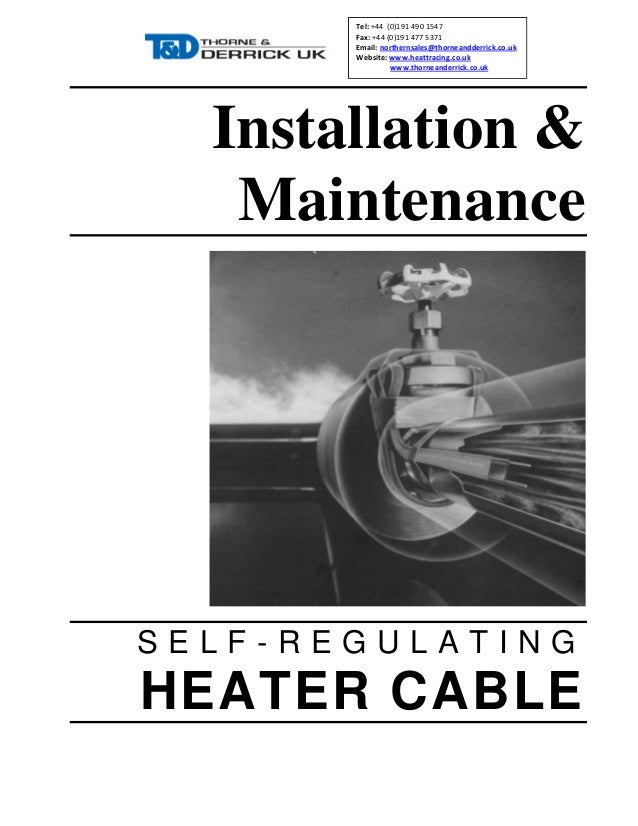 Trace Heating Cables Self Regulating - Installation Manual