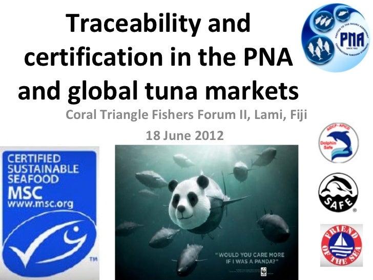 Traceability Certification PNA Global Tuna Market