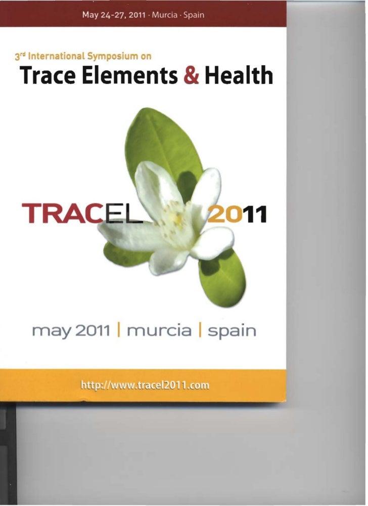 May 24-27, 2011 . Murcia· SpainI    r tian l y             nTrace Elements &Health    may 2011 I murcia spain