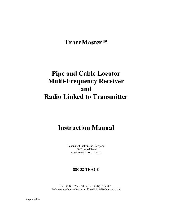 TraceMaster                Pipe and Cable Locator               Multi-Frequency Receiver                         and     ...