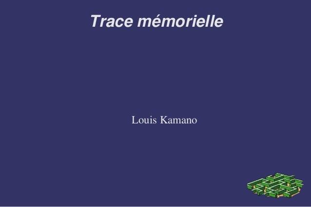 Trace mémorielle Louis Kamano