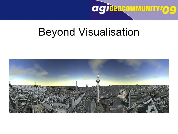 Beyond Visualisation
