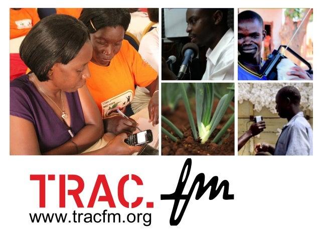 TracFM plug and play presentation: ICT4Ag 2013