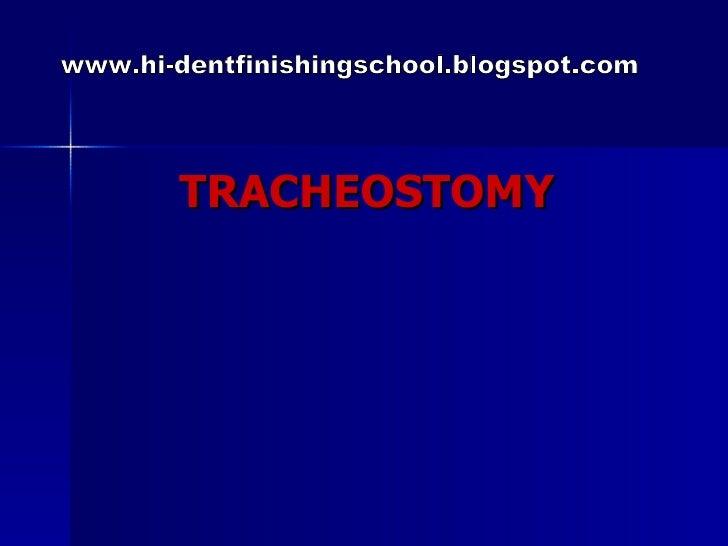 TRACHEOSTOMY www.hi-dentfinishingschool.blogspot.com