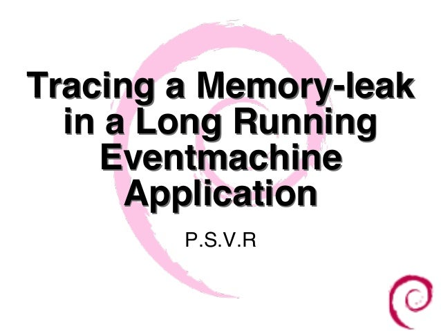 Tracing a Memory-leak in a Long Running Eventmachine Application