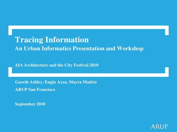 Arup Urban Informatics Workshop Sep 2010